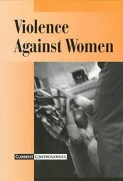 Current Controversies – Violence Against Women